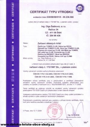 Certifikát Čsn En 1176 dne 13.11.2008 vydáno TUV SUD Czech s.r.o., Novodvorská 994, 142 21 Praha 4| Ing. Olga Šašková, s.r.o.