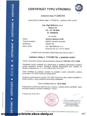 Certifikát Čsn En 1176 dne 18.07.2017 vydáno TUV SUD Czech s.r.o., Novodvorská 994, 142 21 Praha 4| Ing. Olga Šašková, s.r.o.